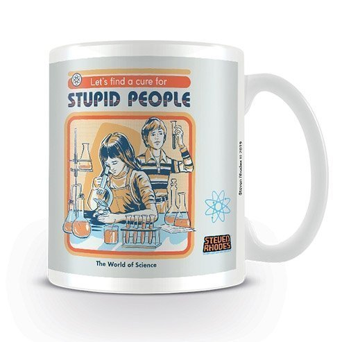 Let's Find A Cure For Stupid People -muki